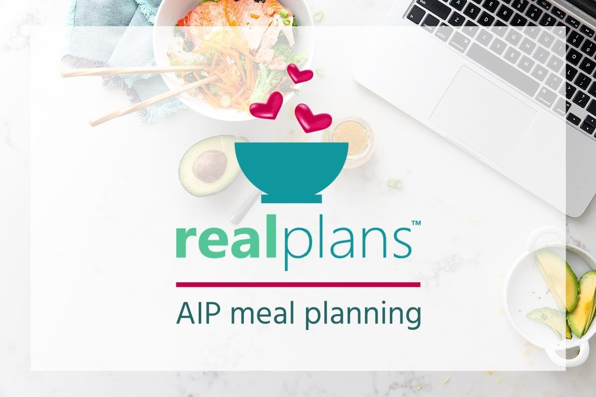 Real Plans A Customizable Aip Meal Planning Service Autoimmune Wellness Meal Planning App Meal Planning Custom Meal Plans