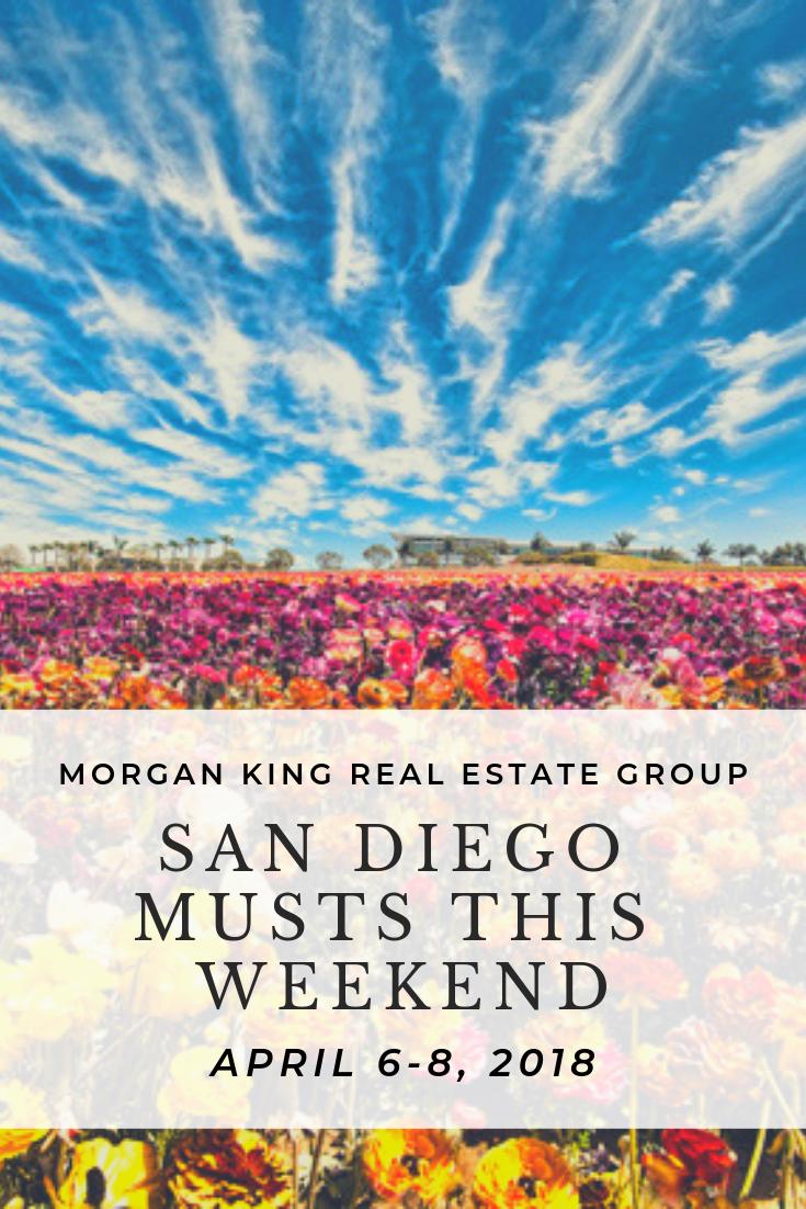 San Diego Musts This Weekend April 6 April 8 San Diego Diego