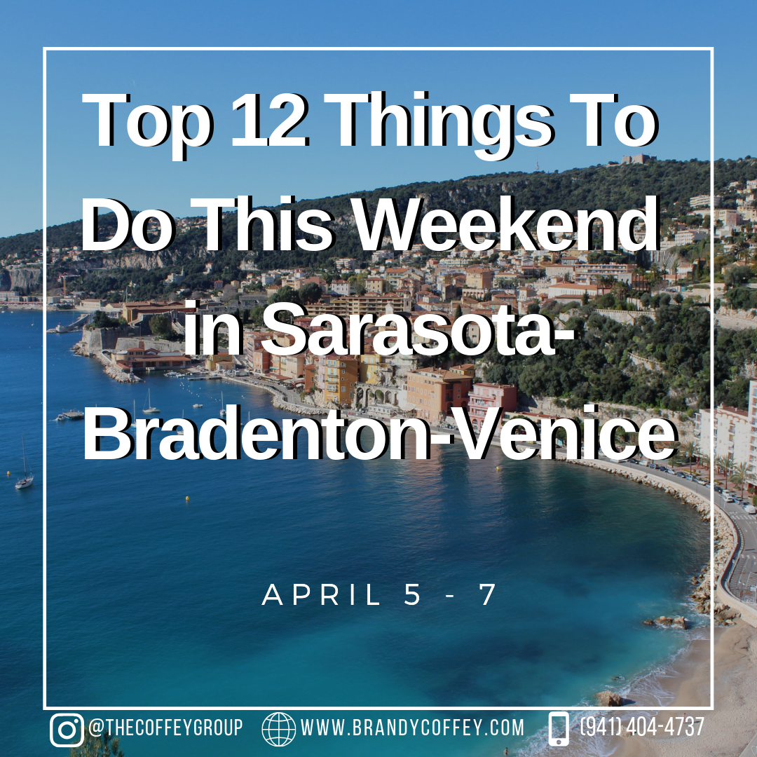 Looking For Things To Do This Weekend To Do This Weekend Sarasota Things To Do