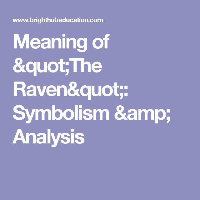 Meaning Of The Raven Symbolism Analysis Wfc Eng9 Poetry