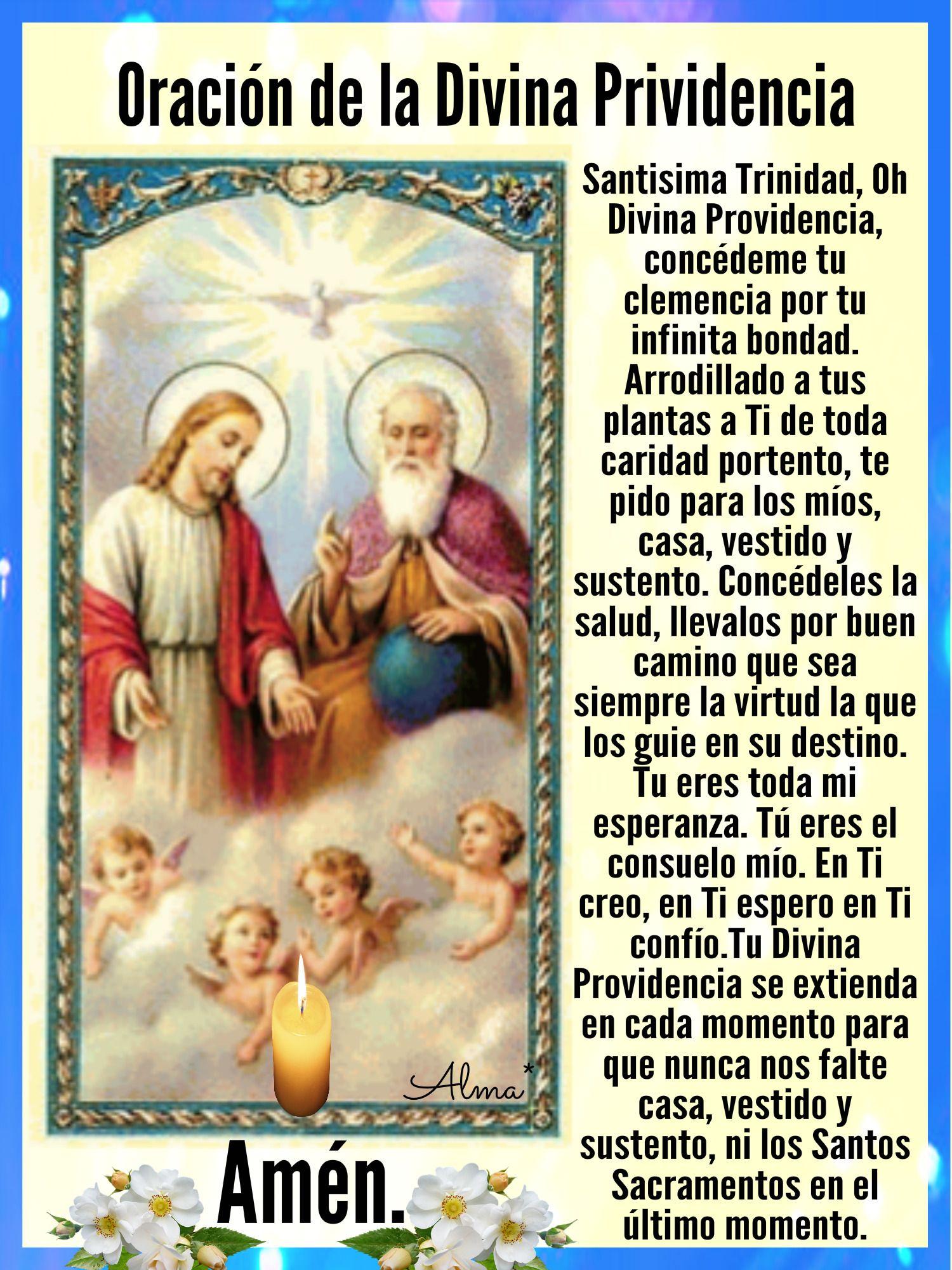 Oración De La Divina Prividenciasantisima Trinidad Oh
