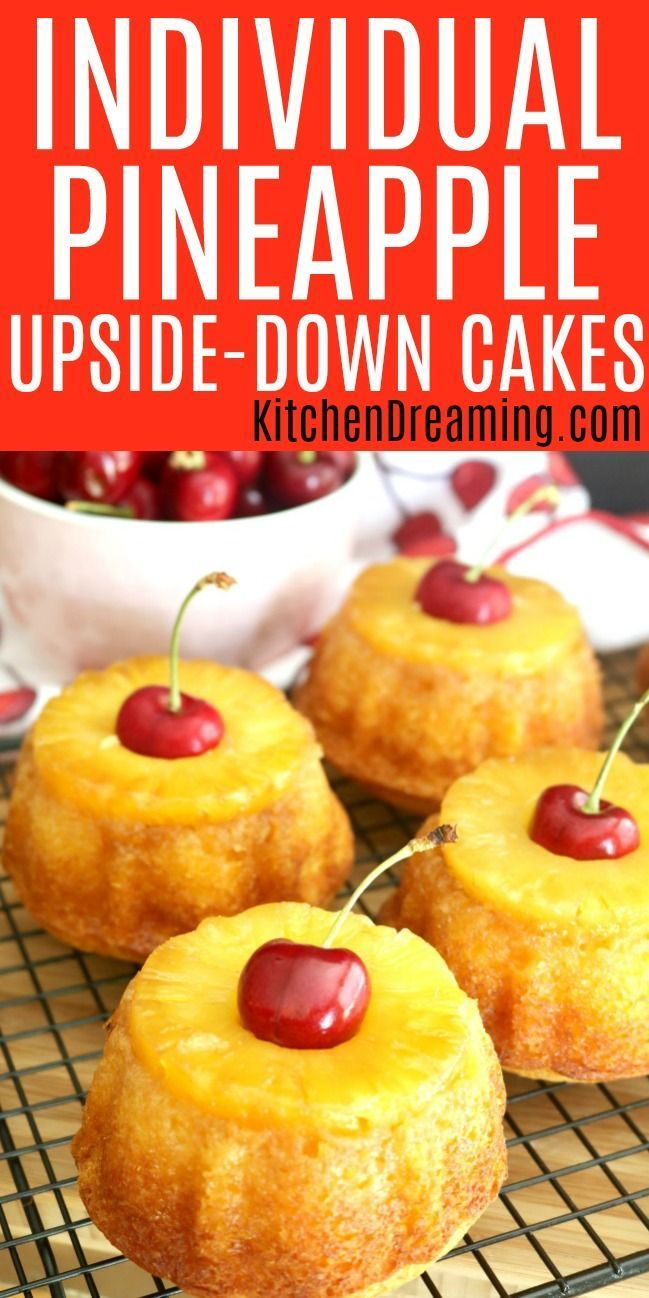 Individual Pineapple Upside-Down Cakes   Kitchen D
