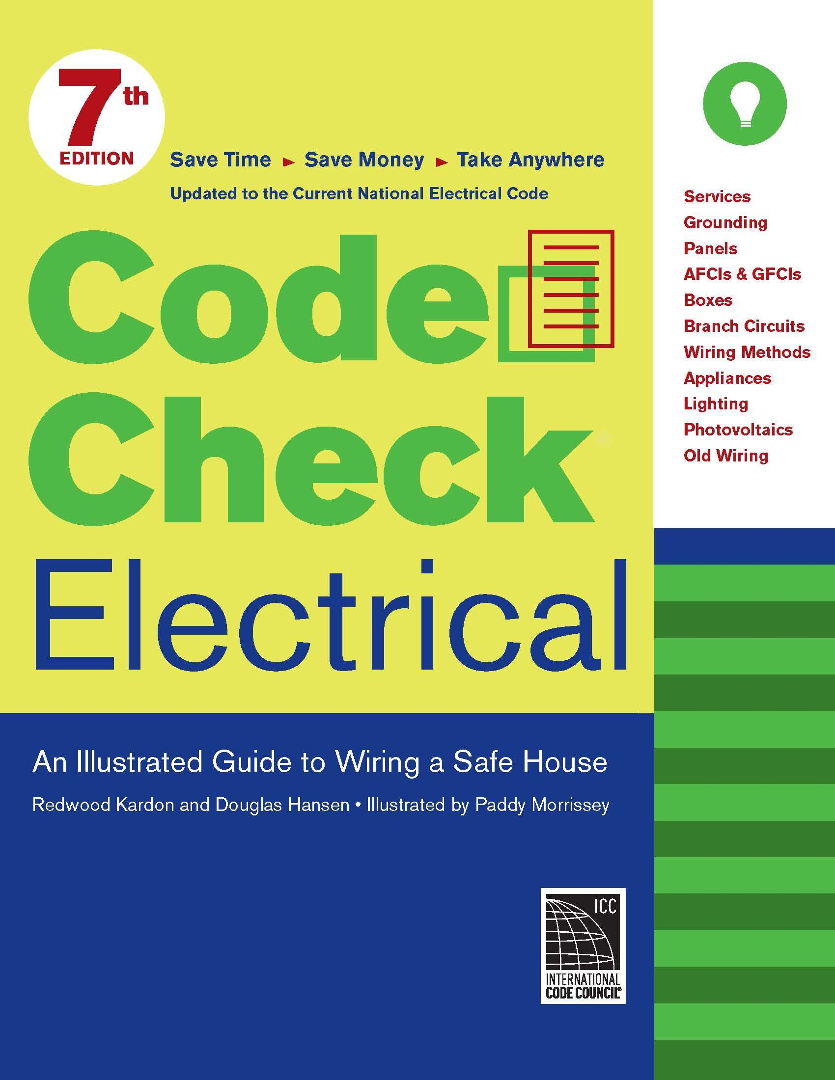 Code Check Electrical  An Illustrated Guide To Wiring A