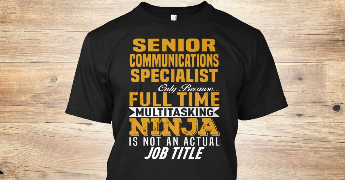 If You Proud Your Job, This Shirt Makes A Great Gift For You And Your Family.  Ugly Sweater  Senior Communications Specialist, Xmas  Senior Communications Specialist Shirts,  Senior Communications Specialist Xmas T Shirts,  Senior Communications Specialist Job Shirts,  Senior Communications Specialist Tees,  Senior Communications Specialist Hoodies,  Senior Communications Specialist Ugly Sweaters,  Senior Communications Specialist Long Sleeve,  Senior Communications Specialist Funny Shirts…