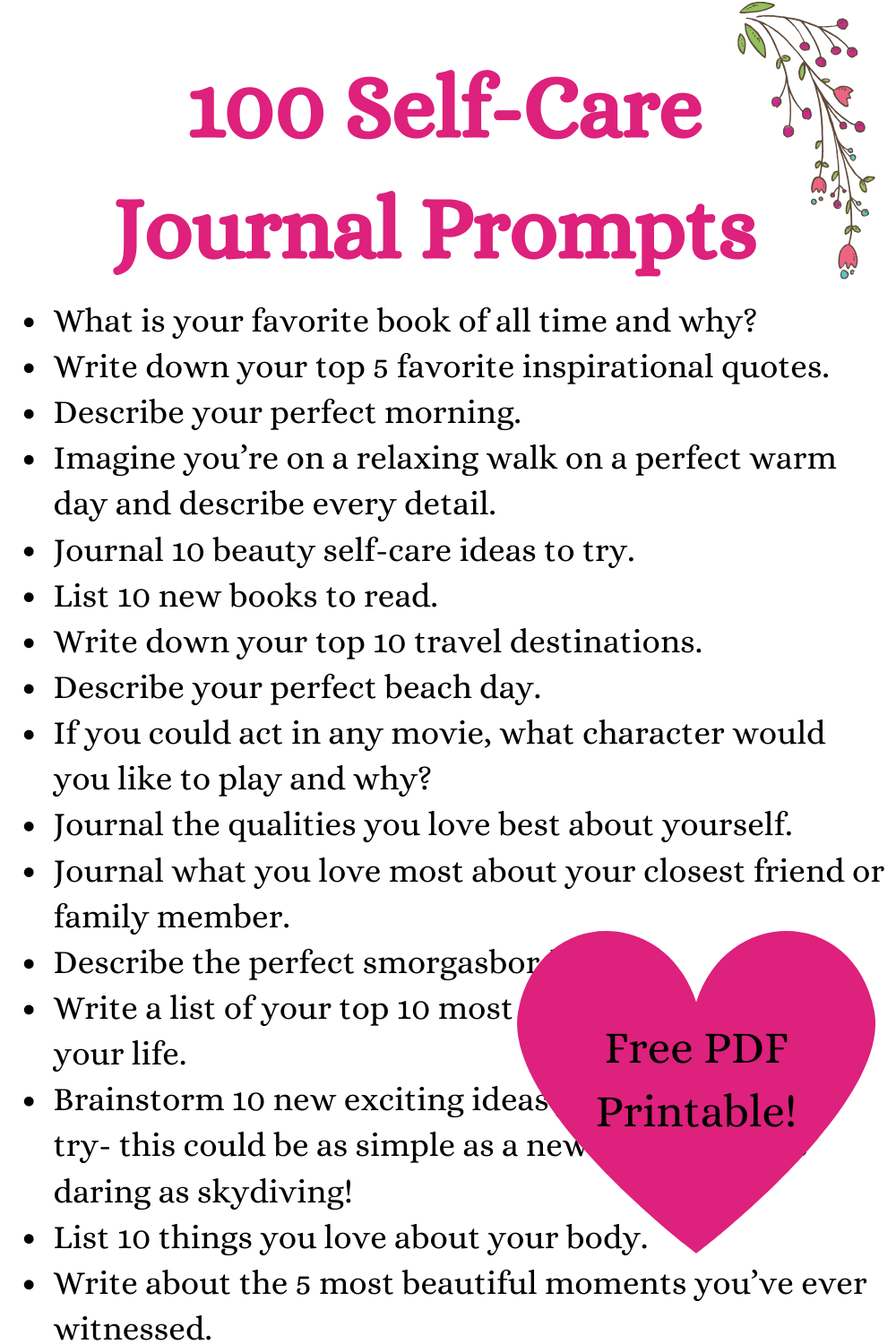 100 Self-care journal prompts with free printable journal pages, (PDF printable pages!) Perfect for your bullet journal or dedicated self-love journal.