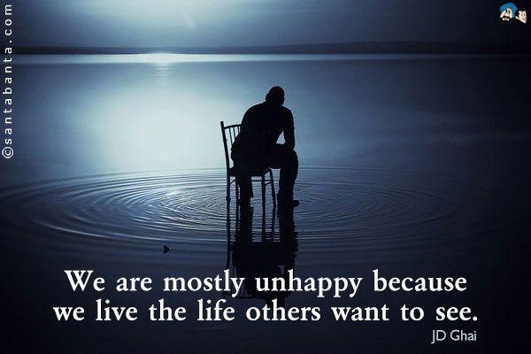 unhappy life quotes