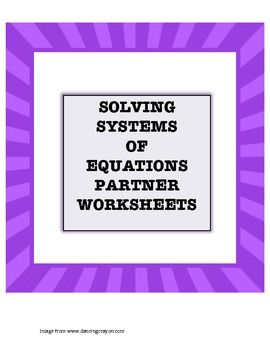 this is a set of two worksheets that can be used for students to practice solving systems of. Black Bedroom Furniture Sets. Home Design Ideas