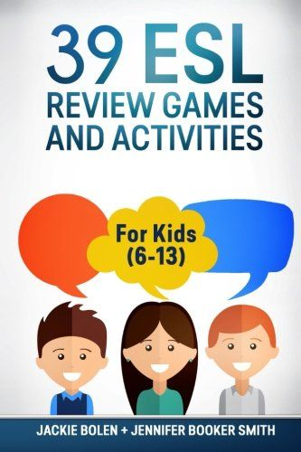 Download Pdf 39 Esl Review Games And Activities For Kids 613 Free
