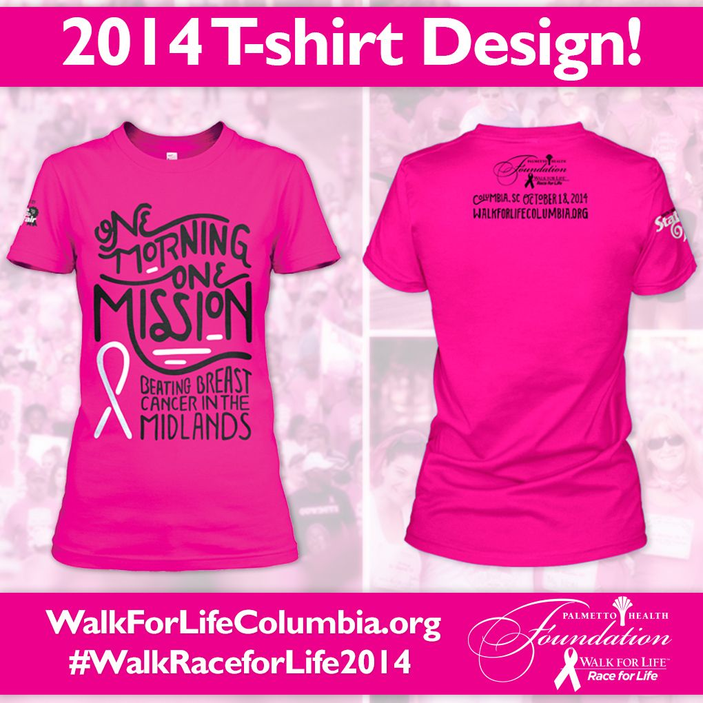 T-shirt design for 2014 Walk for Life/Race for Life | Oct ...