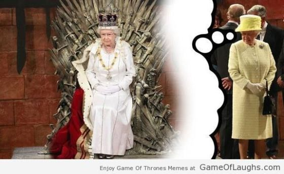 Queen Elizabeth 2 Is Dreaming About The Iron Throne Game Of Thrones Memes