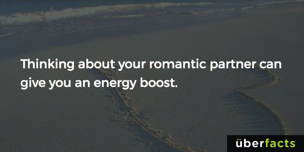 Thinking about your romantic partner can give you an energy boost !!!!