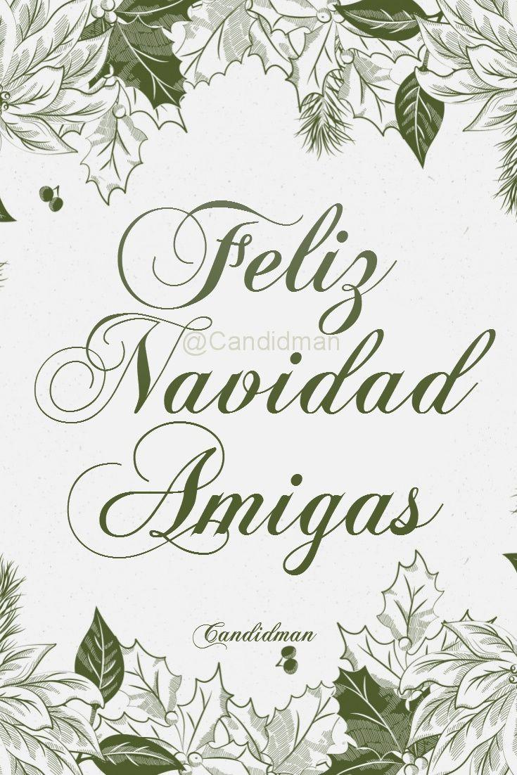 #FelizNavidad Amigas – @Candidman