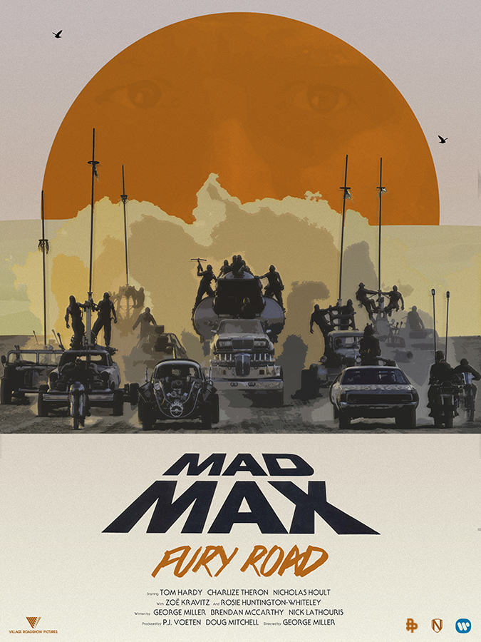 Mad Max Fury Road Poster Art Collection From Poster Posse Geektyrant Mad Max Fury Mad Max Poster Mad Max