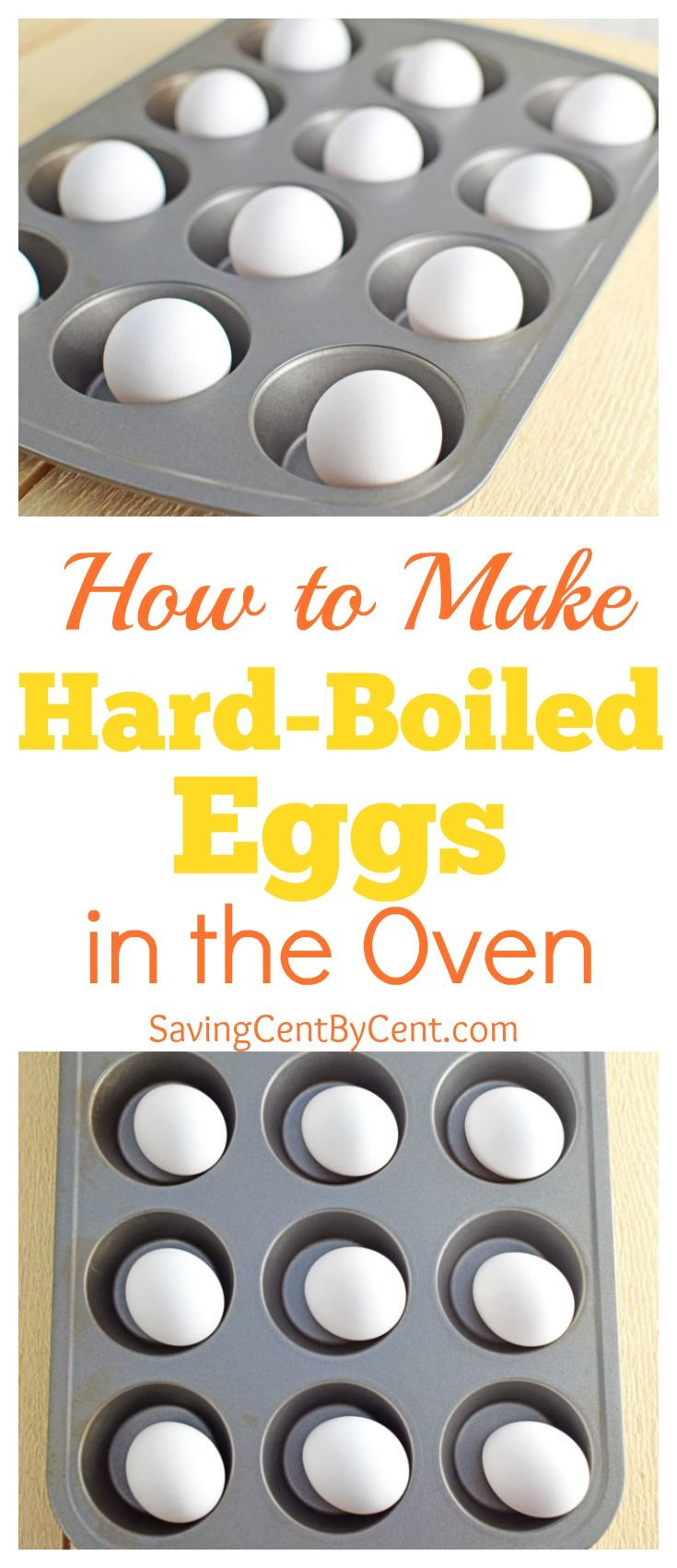How to Make Hard-Boiled Eggs in the Oven - Saving Cent by Cent