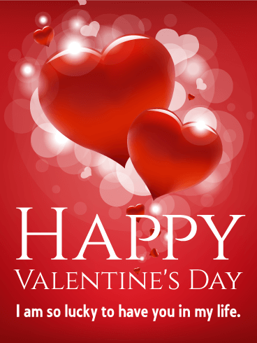Lucky To Have You In My Life Happy Valentine S Day Card Birthday Greeting Cards By Davia Happy Valentine Day Quotes Valentines Day Quotes For Him Happy Valentines Day Card