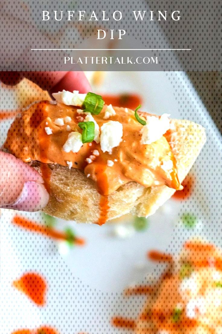 Buffalo Wing Dip from Platter Talk is an addictive game day finger food that can be made in the ove