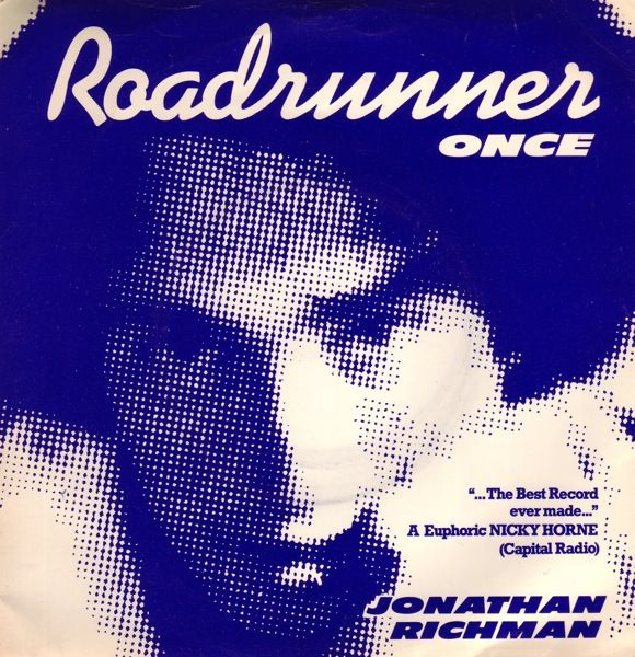 Jonathan Richman The Modern Lovers Roadrunner 1974 The Modern Lovers Jonathan Richman Rich Man