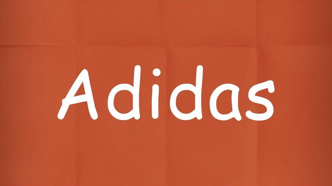 How Do You Pronounce Adidas - Adidas Pronunciation | Learn
