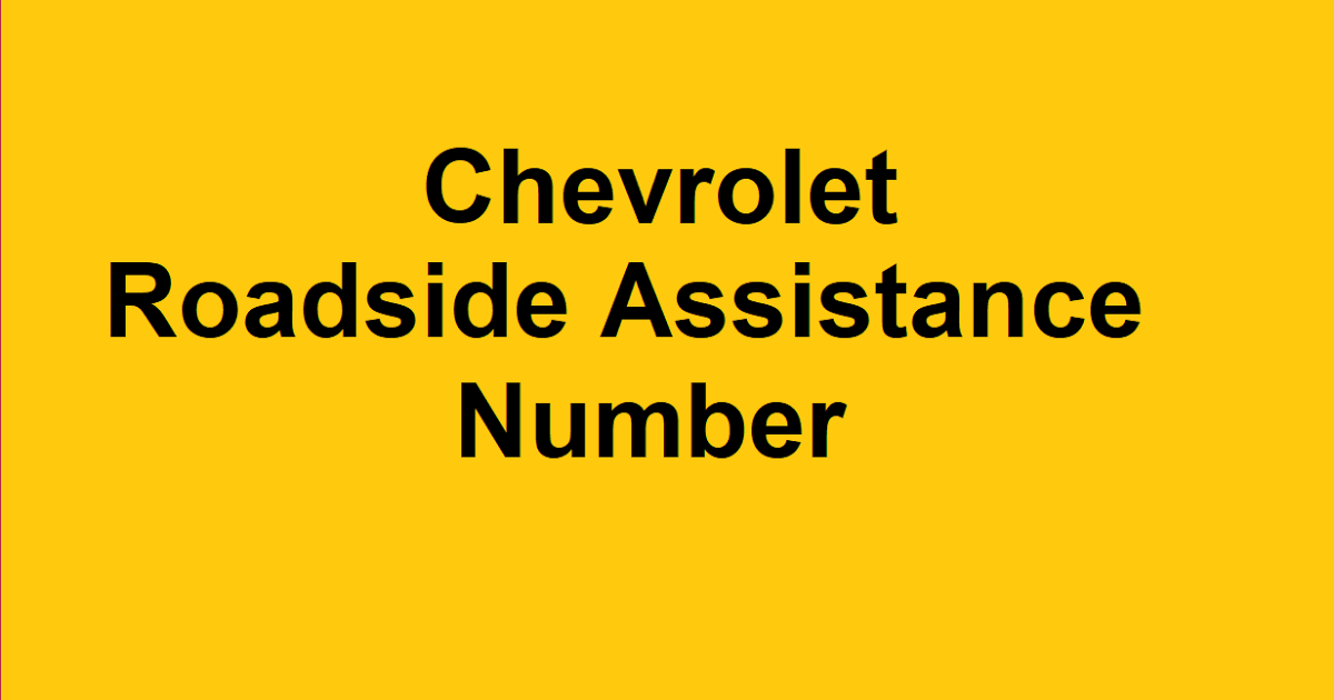 Pin By Customer Service On Roadside Assistance Number In 2020 Roadside Assistance Roadside Chevrolet