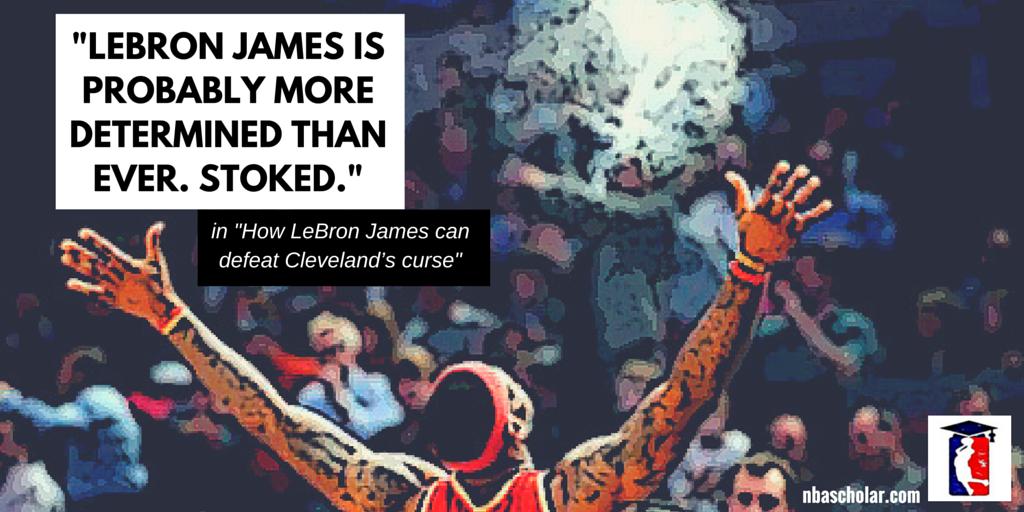 #CavsNation #LetsGoCavs #Cavs #GoCavs #NBA #LBJ How LBJ can defeat Cleveland's curse - http://www.nbascholar.com/2016/04/01/how-lebron-james-can-defeat-clevelands-curse/
