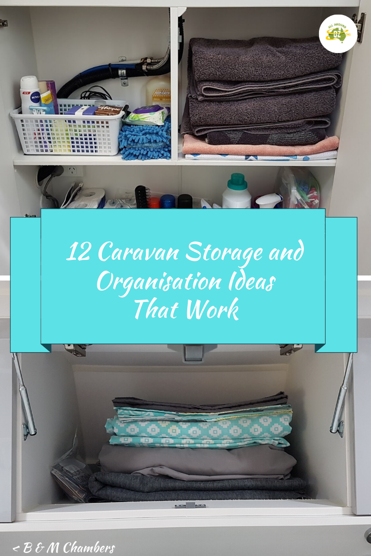 These Caravan Storage And Organisation Ideas Will Have Your Tiny Home Sorted In No Time In 2020 Caravan Storage Storage And Organization Storage