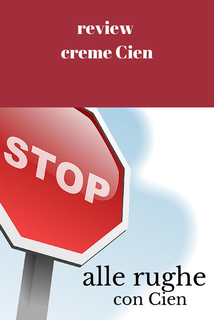 Crema antirughe Cien: recensione e opinioni - MyFloreschic..