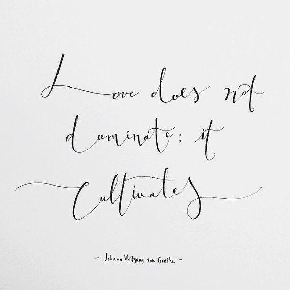 love does not dominate it cultivates quotes pinterest zitate spr che und liebe. Black Bedroom Furniture Sets. Home Design Ideas
