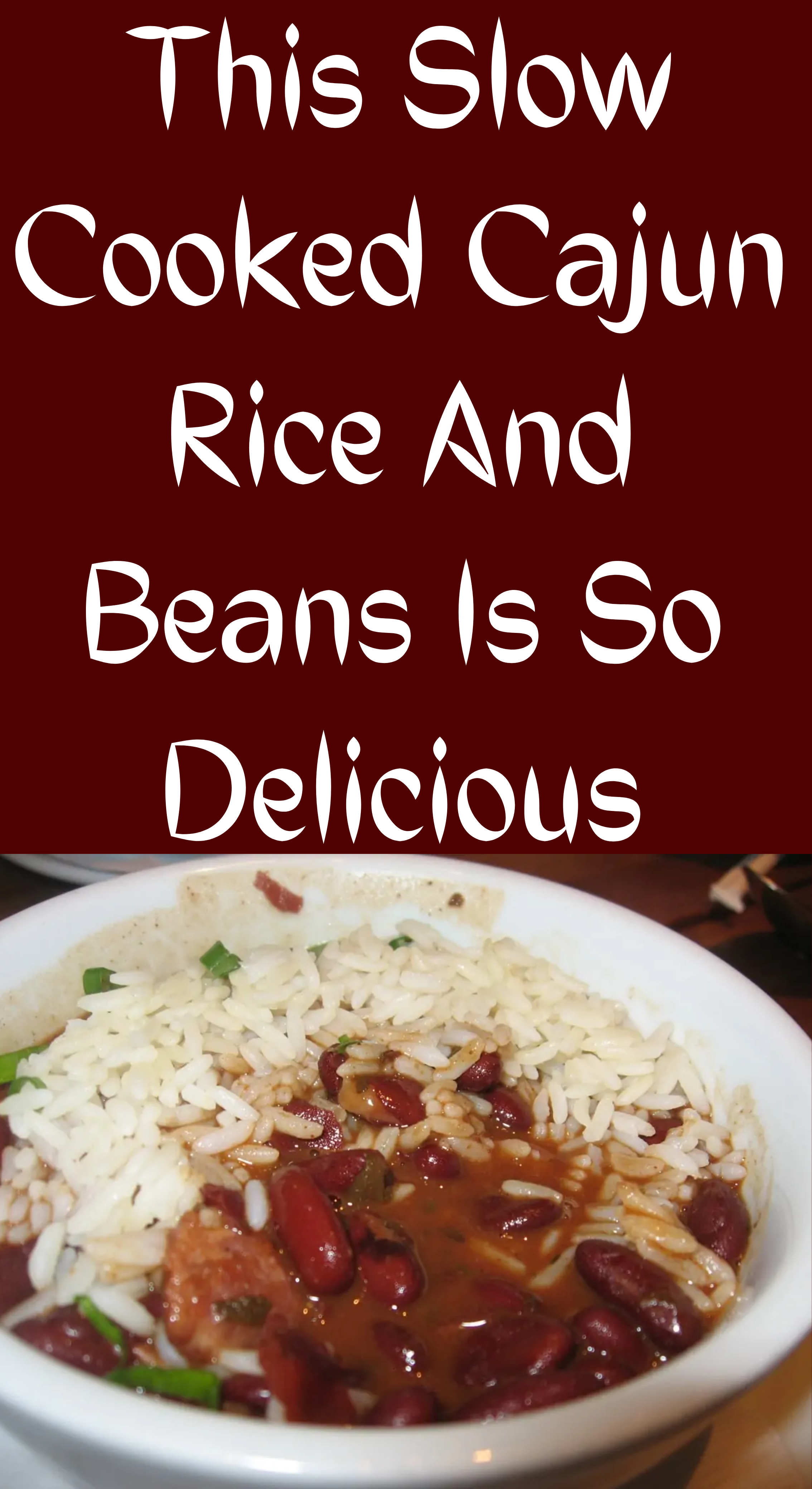 This Slow Cooked Cajun Rice And Beans Is So Delici