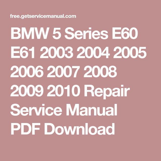 bmw e61 repair manual