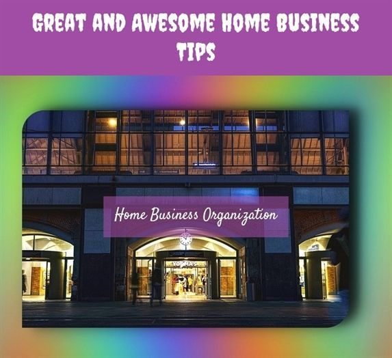 great and awesome #home business tips_479_20180615155300_25 business