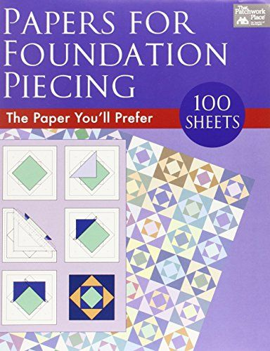 Papers for Foundation Piecing: Quilter-Tested Blank Papers for Use with Most Photocopiers and Printers: Amazon.de: That Patchwork Place: Fremdsprachige Bücher