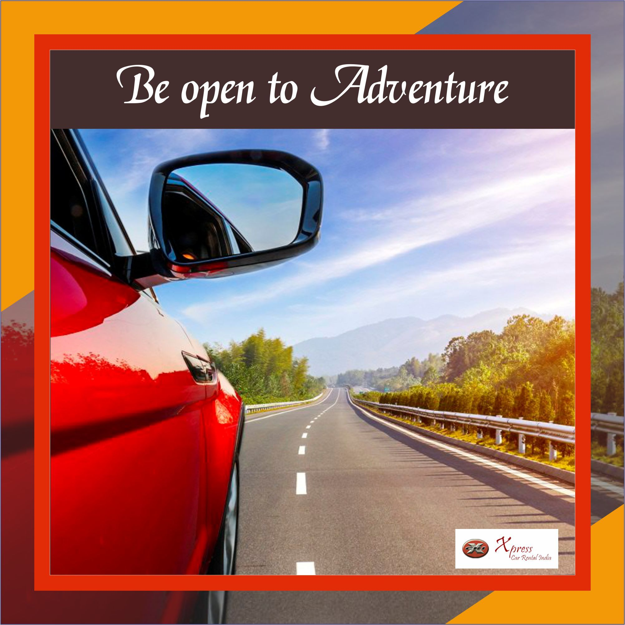 Adventure Is Out There But Are You Ready To Experience It Choose Xpresscarrentalindia And We Choos Car Payment Calculator Car Payment Best Car Rental Deals