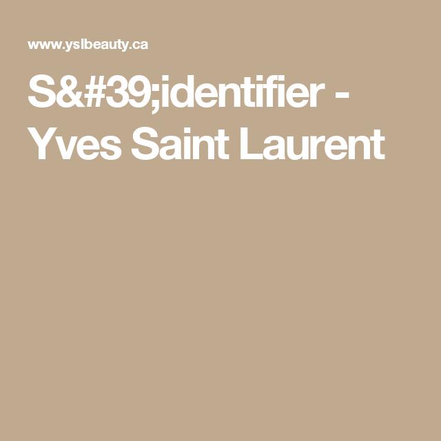 S'identifier - Yves Saint Laurent