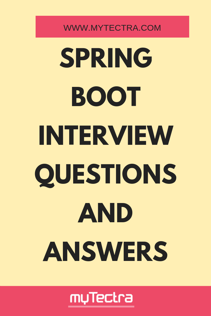 spring boot interview questions and answers for experienced
