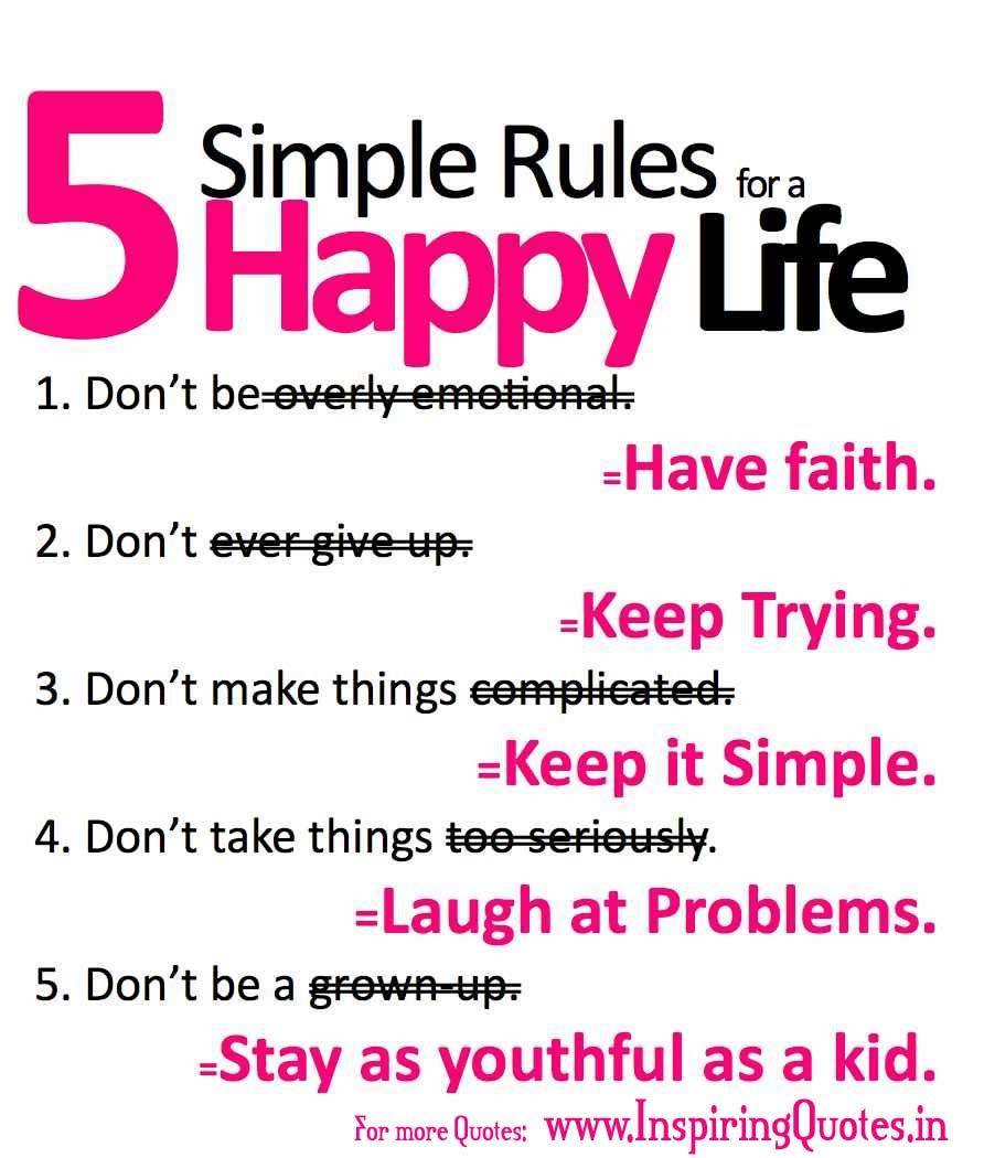 How To Be Happy In Life Quotes 5 Simple Rules For A Happy Life  D'wahrheit  Pinterest  Quotes