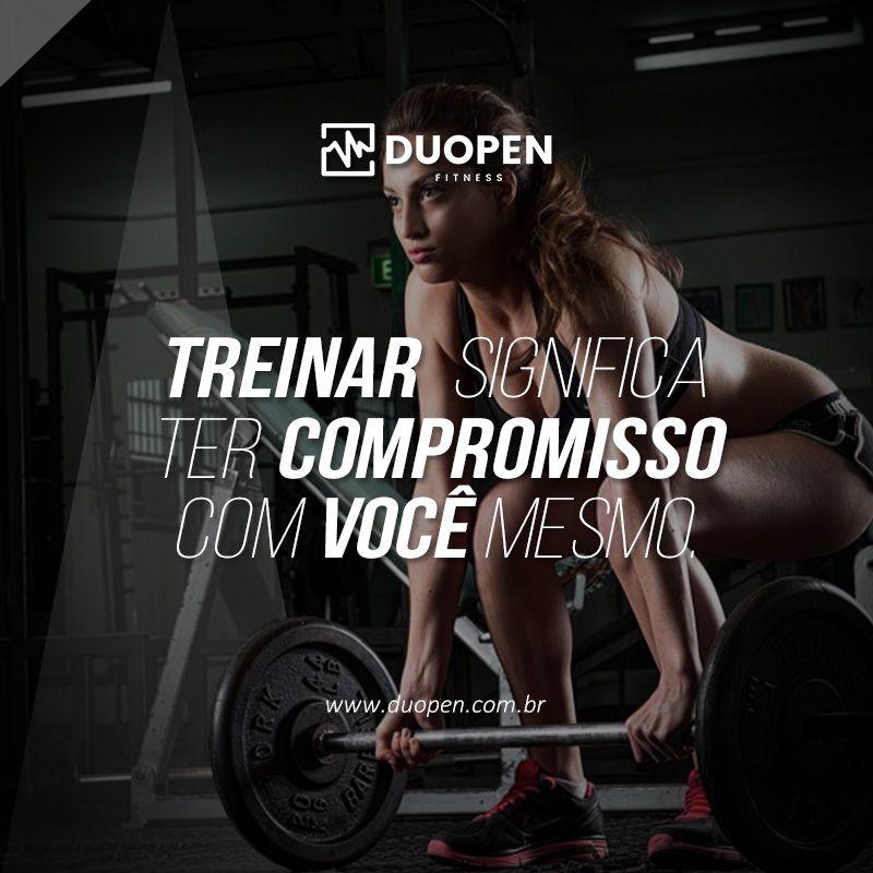 Motivaçãooo Fitness Treinar Significa Ter Compromisso Com