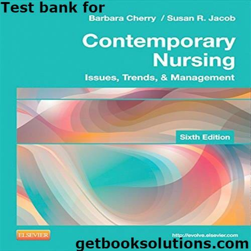 contemporary nursing 7th edition test bank chapter 2