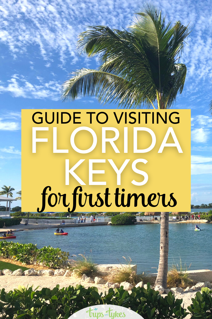 First Timer S Guide To The Florida Keys Key West Florida Vacation Florida Travel Guide Key West Vacations