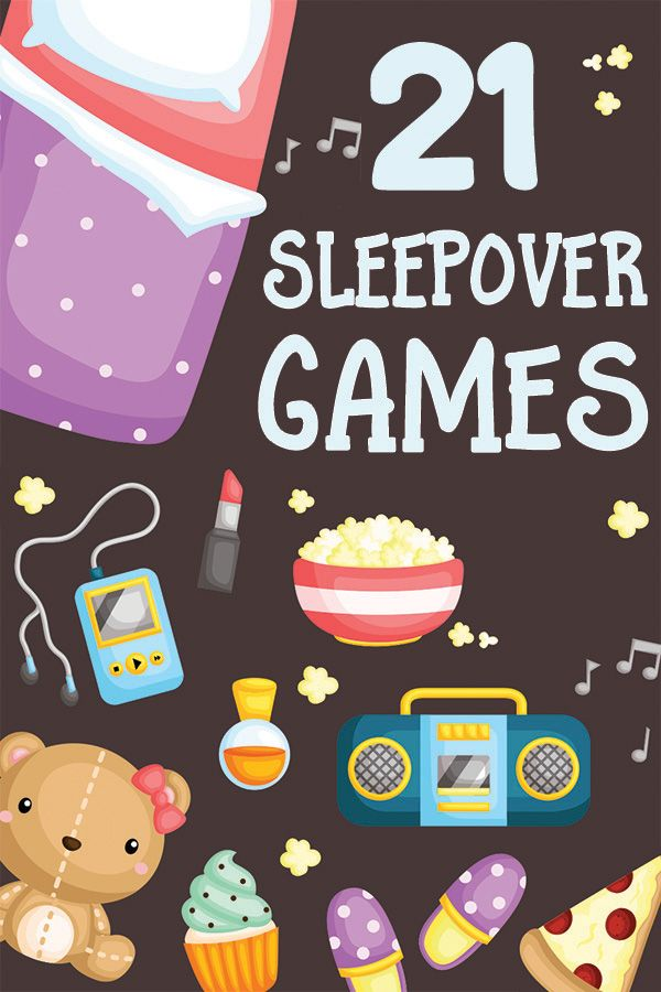 21 Sleepover Games for Kids: Have the Best Pajama Party Ever! #sleepoverparty