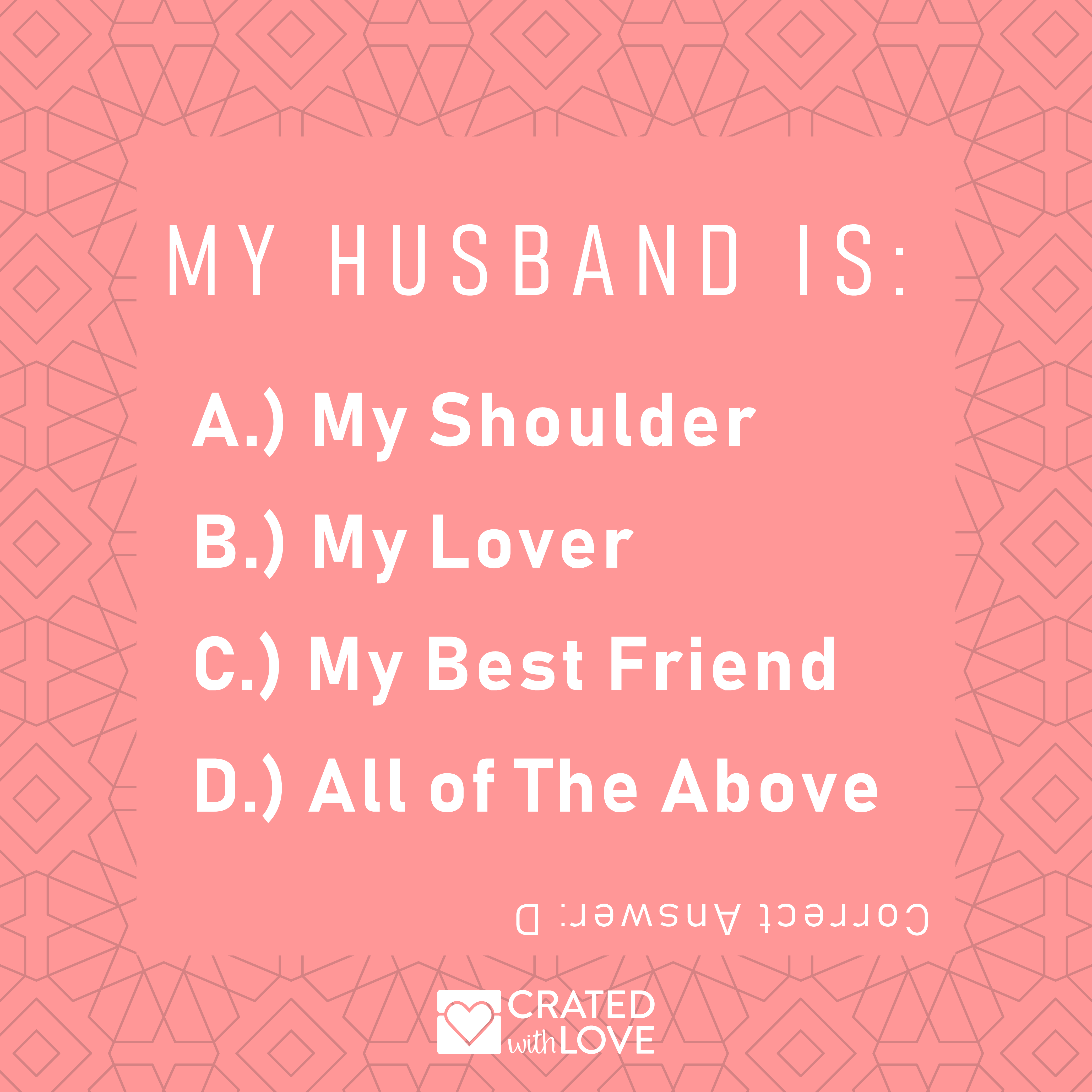 My husband is my best friend quote from Crated with Love  Husband
