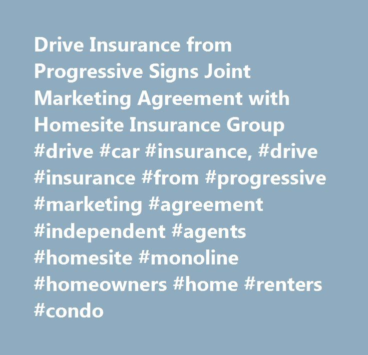 Drive Insurance From Progressive Signs Joint Marketing Agreement