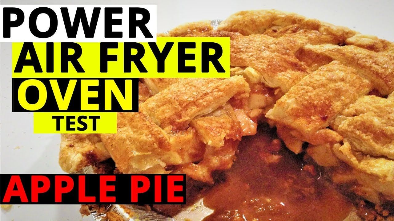 Power Airfryer Oven cooking test Apple Pie Oven