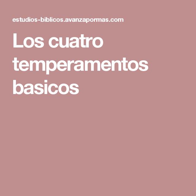 Los cuatro temperamentos basicos