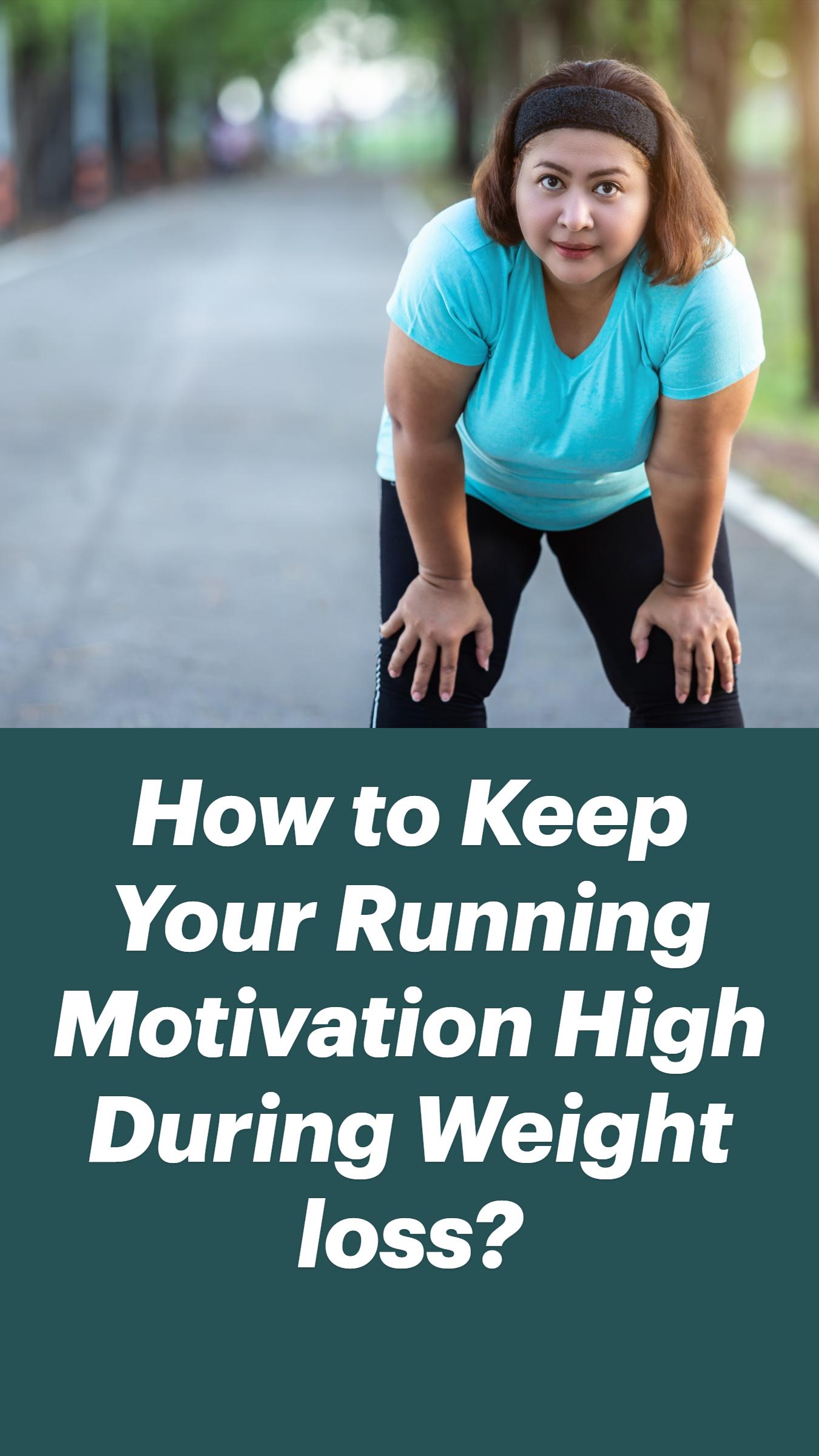 Running Motivation During Weight Loss