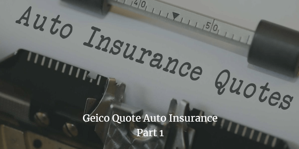 geico quote auto insurance and homeowners geico quote in