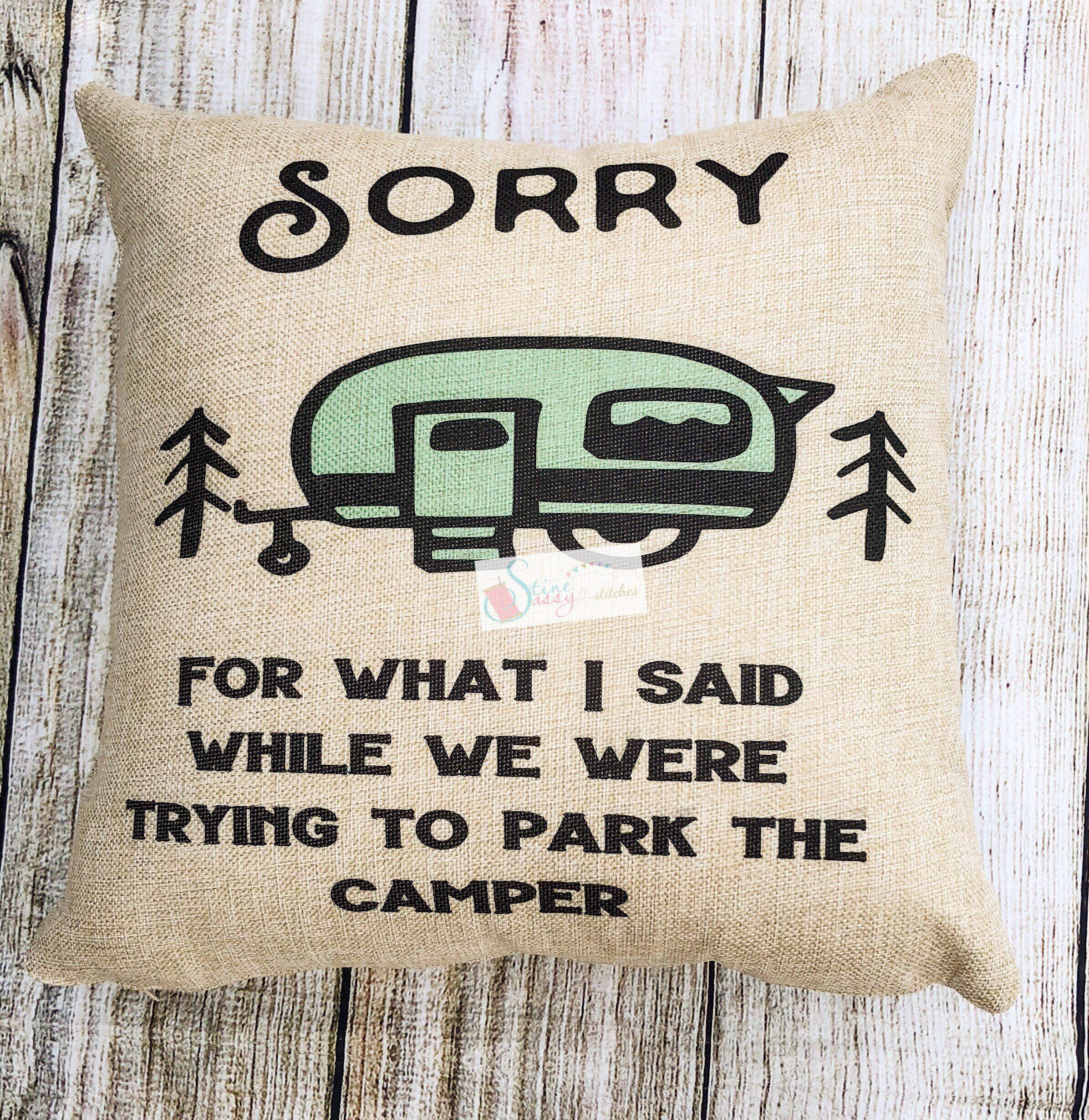 Camping pillow cover sorry for what i said teal camper