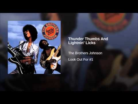 Thunder Thumbs And Lightnin Licks You Are Awesome Funk Music Louis Johnson