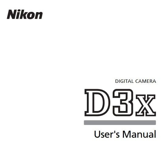 Nikon D3X Manual, Camera Owner User Guide and Instructions