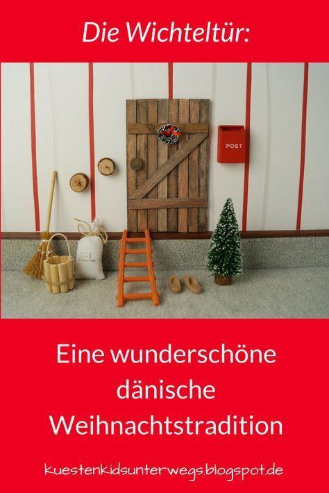Die Nissedør: Unsere dänische Wichteltür (+ Verlosung) #laternebastelnkinder