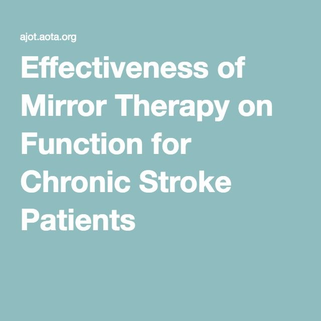 Effectiveness of Mirror Therapy on Function for Chronic Stroke